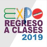 Expo Regreso a Clases 2019 del 10-18 Agosto